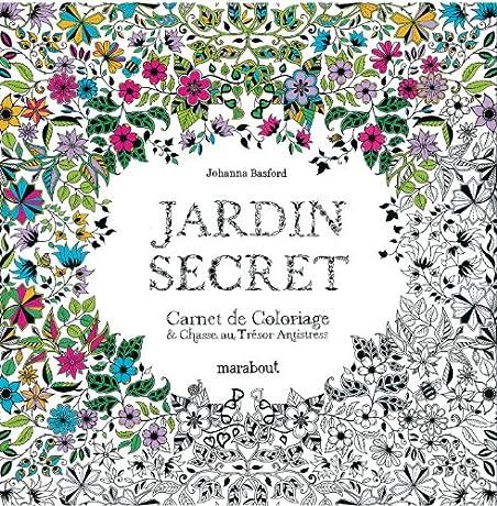 Jardin secret carnet de coloriage et chasse au tr sor for Jardin secret des hansen