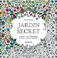 Coloriage Jardin Arbres.Jardin Secret Carnet De Coloriage Et Chasse Au Tresor Anti Stress