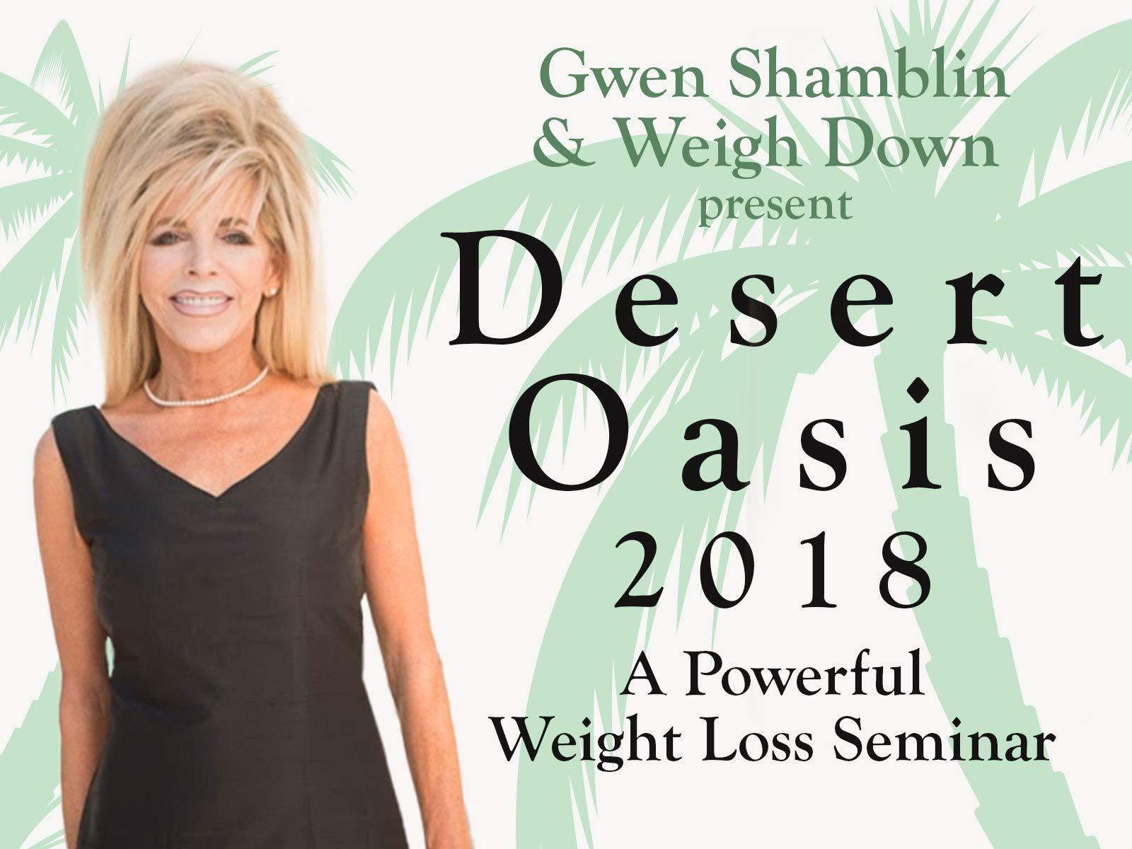 Weigh Down: Desert Oasis 2018-Weight Loss Seminar - Season 1