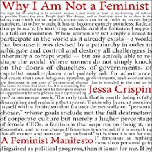 Why I Am Not a Feminist: A Feminist Manifesto Audiobook by Jessa Crispin Narrated by Jessa Crispin