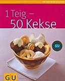 1 Teig - 50 Kekse