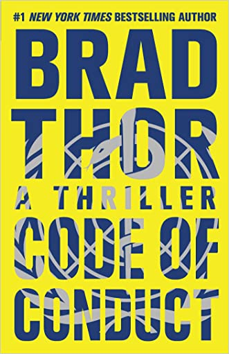Code of Conduct: A Thriller (The Scot Harvath Series) written by Brad Thor