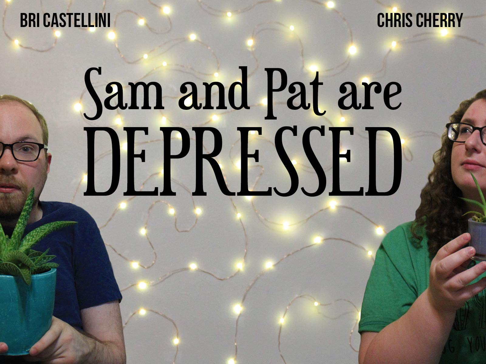 Sam and Pat Are Depressed