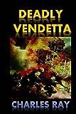 Deadly Vendetta