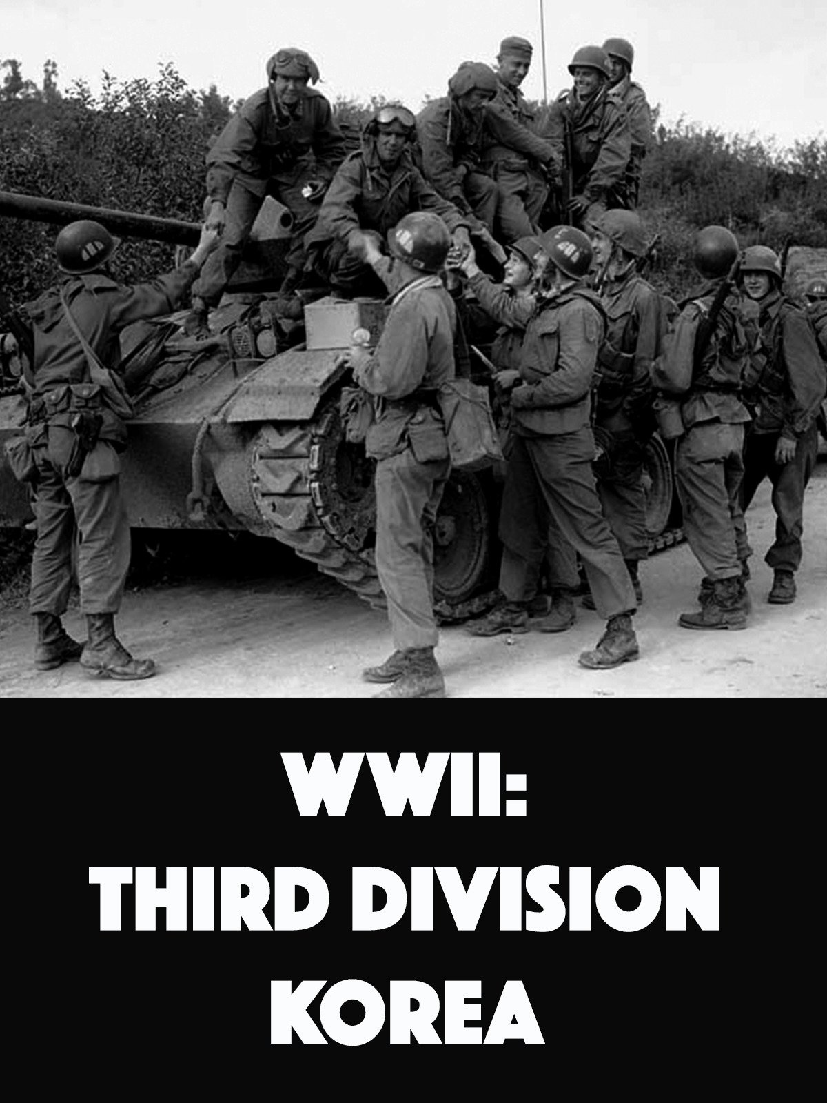 WWII: Third Division in Korea on Amazon Prime Video UK