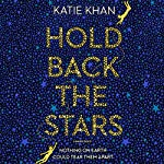 Hold Back the Stars   Katie Khan