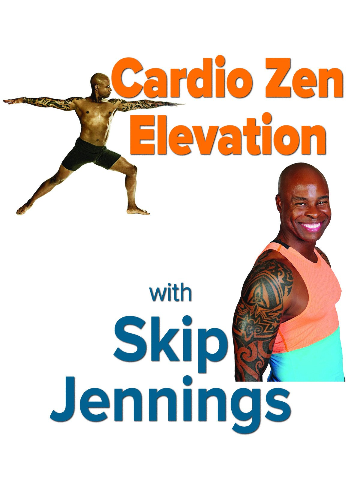 Cardio Zen Elevation with Skip Jennings