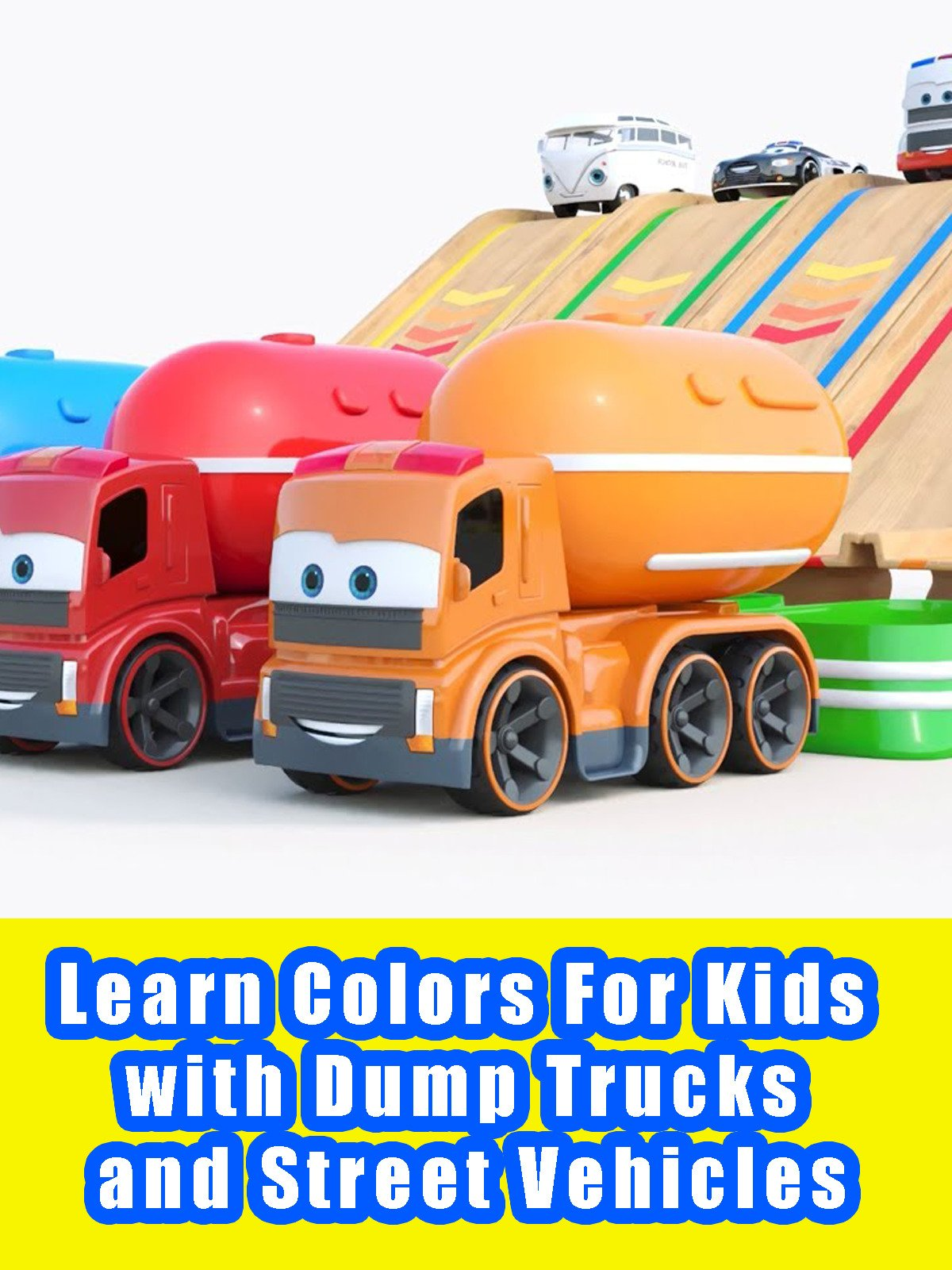 Learn Colors For Kids with Dump Trucks and Street Vehicles