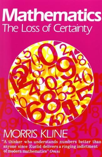 Mathematik: Der Verlust der Sicherheit (Oxford Paperbacks)