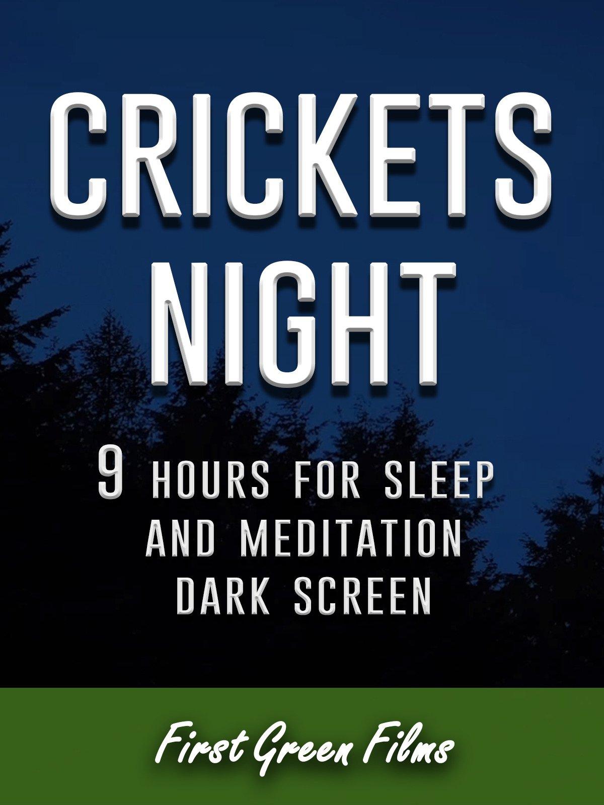 Crickets night, 9 hours for Sleep and Meditation, dark screen