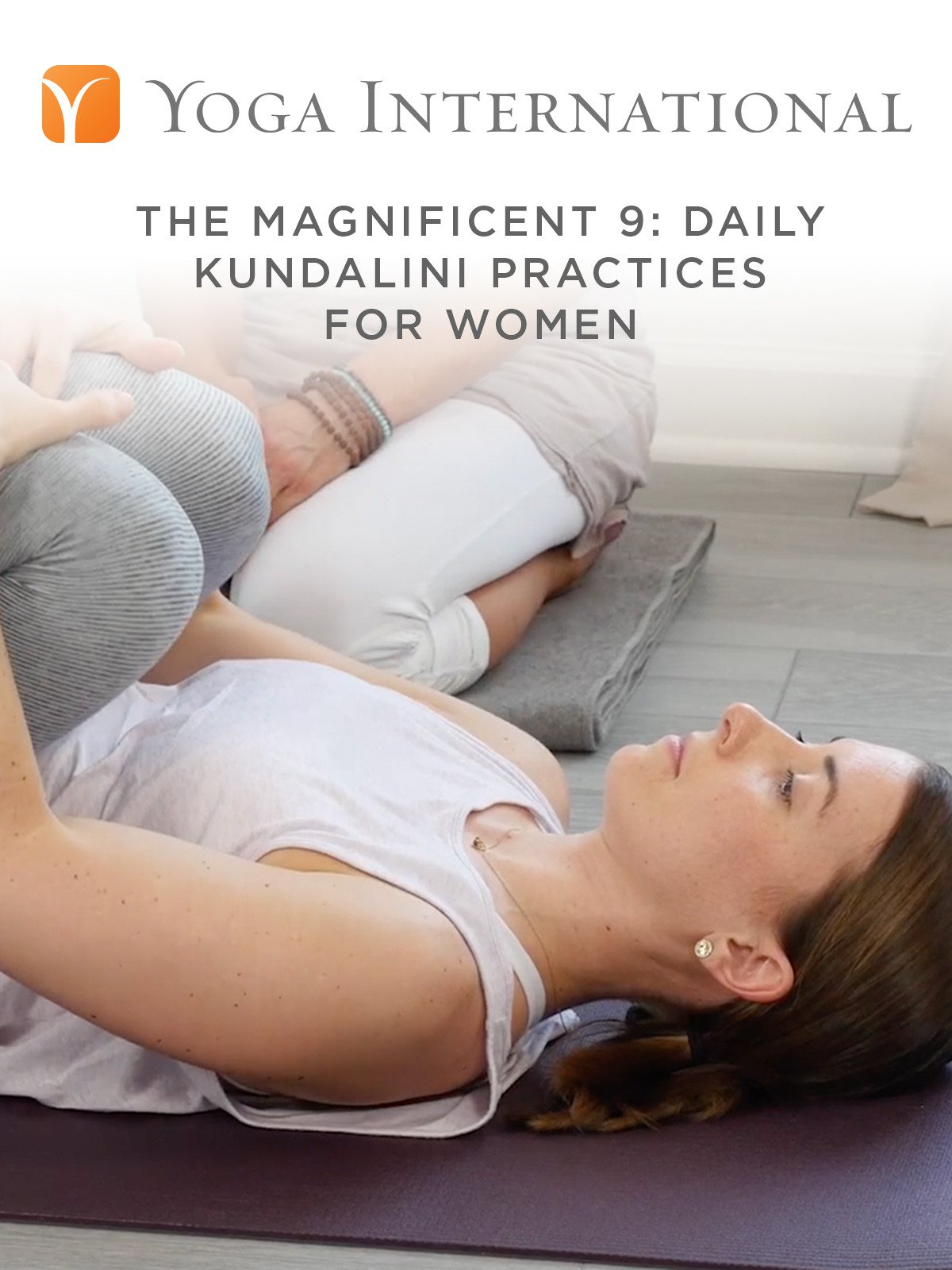 The Magnificent 9: Daily Kundalini Practices for Women