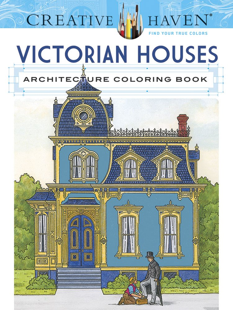 Creative Haven Victorian Houses Architecture Coloring Book ISBN-13 9780486807942