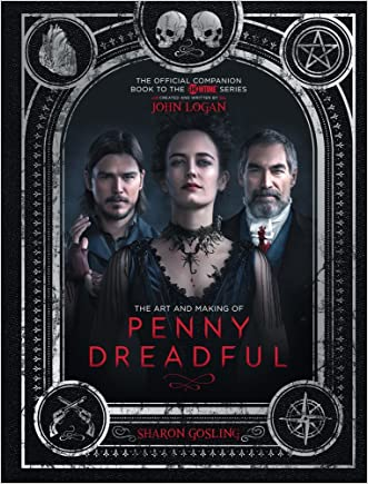 The Art and Making of Penny Dreadful written by Sharon Gosling
