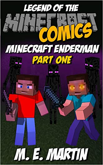 Minecraft: Legend of the Minecraft Enderman: Part 1 (Minecraft Adventure Comic Book 17)