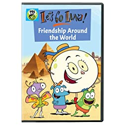 Let's Go Luna!: Friendship Around the World