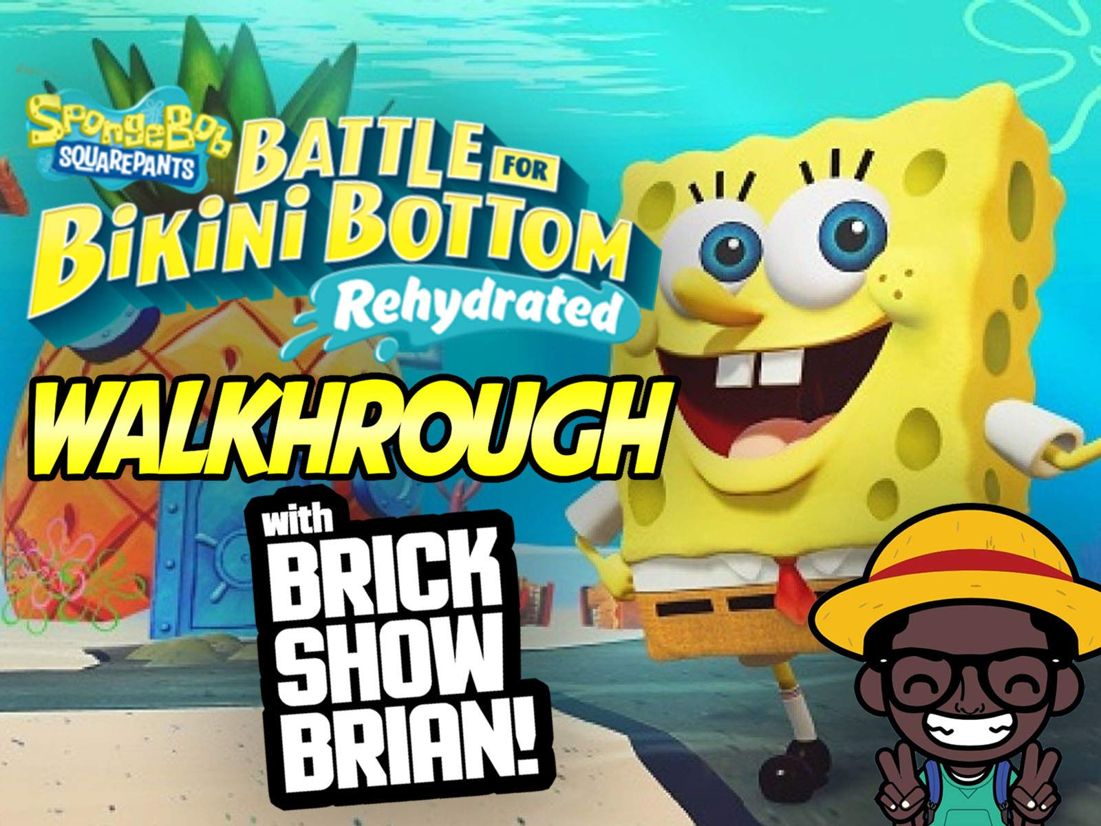 Spongebob Squarepants Battle With Bikini Bottom Rehydrated Walkthrough With Brick Show Brian - Season 1
