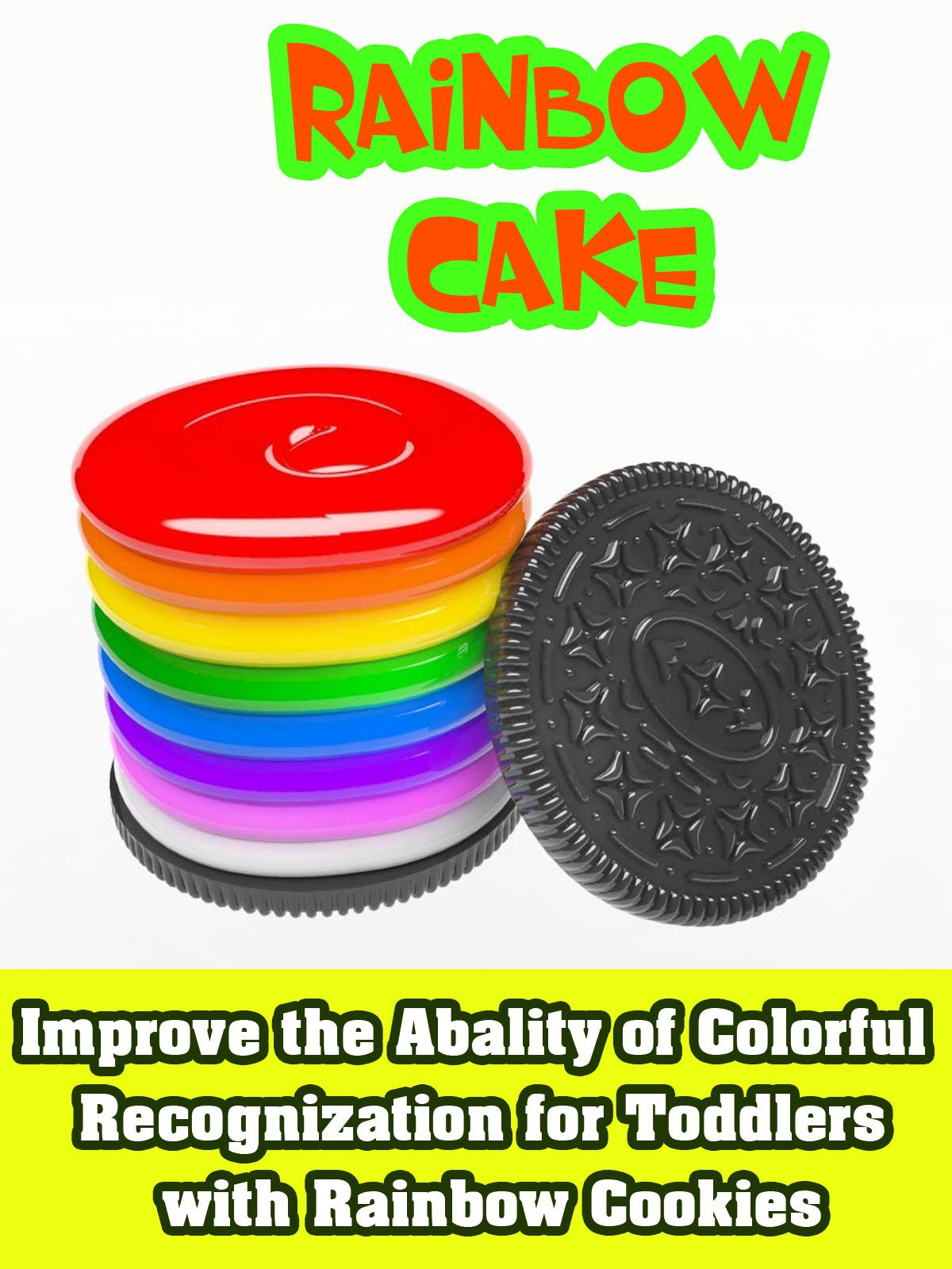 Improve the Abality of Colorful Recognization for toddlers with Rainbow cookies