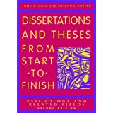 Dissertations and Theses From Start to Finish: Psychology and Related Fields, Second Edition ~ John D. Cone