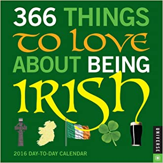 366 Things to Love About Being Irish 2016 Day-to-Day Calendar