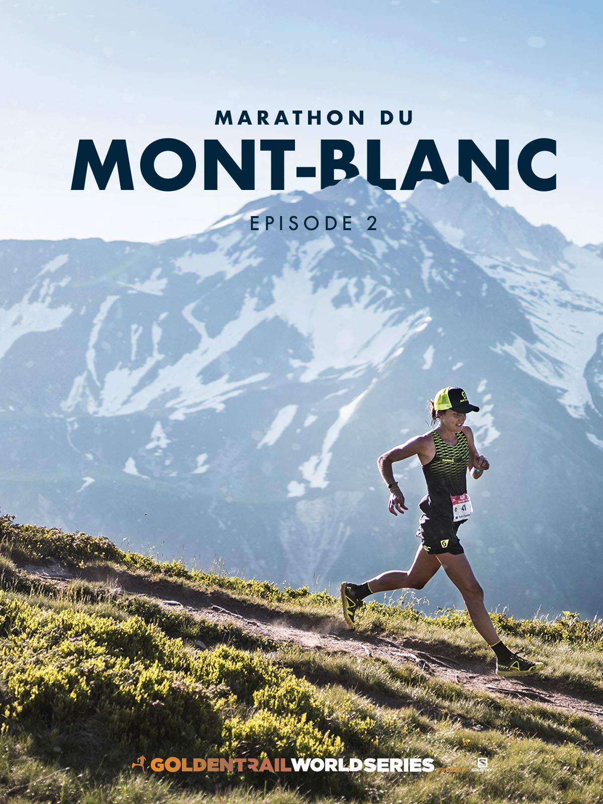 Salomon Golden Trail World Series 2019 - Round 2 Mont Blanc on Amazon Prime Instant Video UK