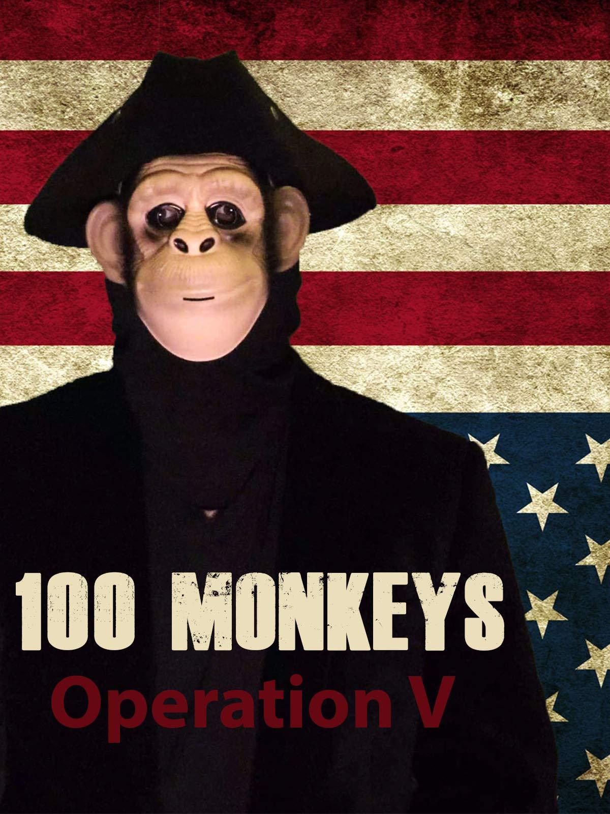 100 Monkeys: Operation V