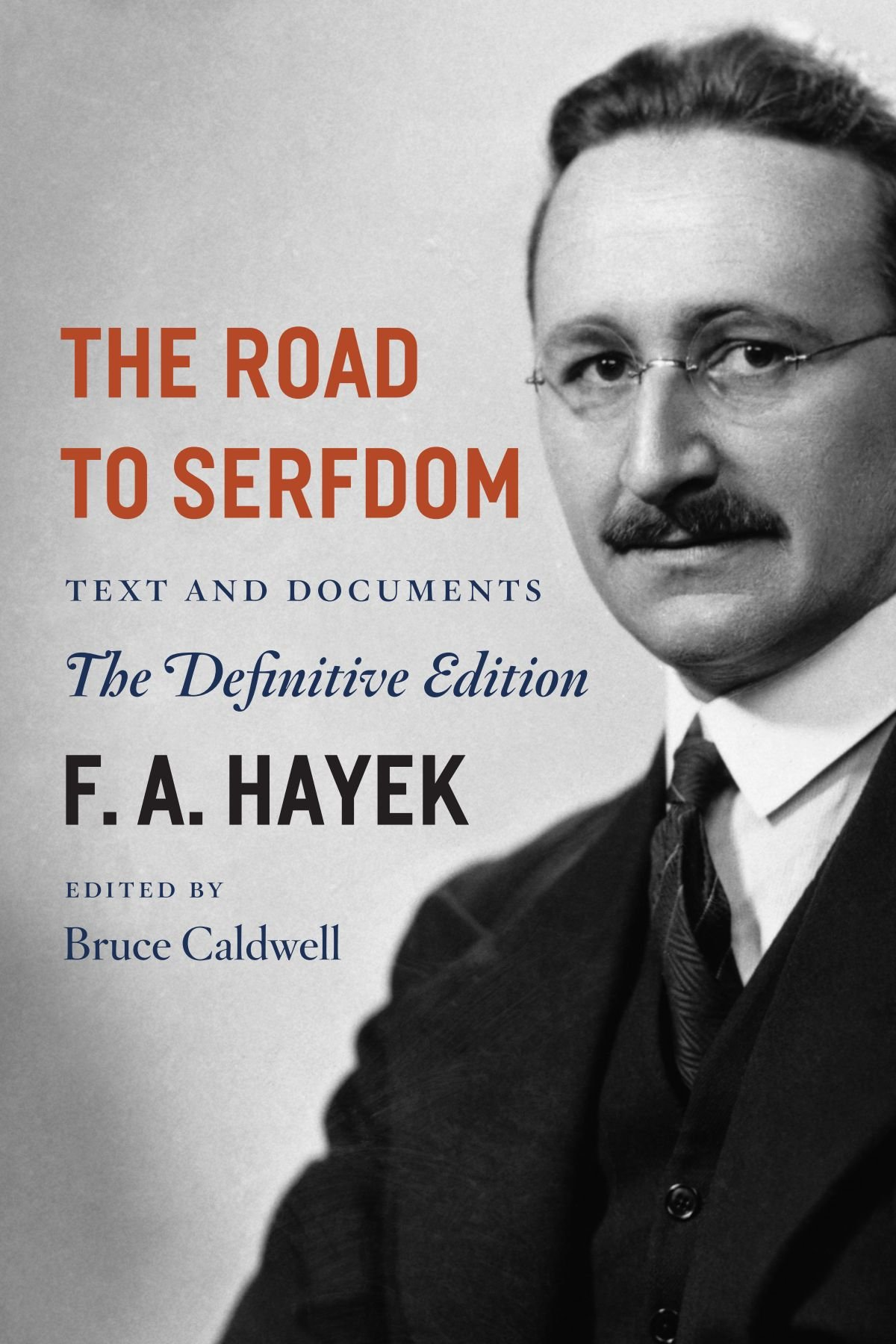 a review of economic freedom in the road to serfdom a book by friedrich hayek There is little that is new in the road to serfdom hayek's basic argument (freidrich hayek, american economic review -review : of friedrich hayek.