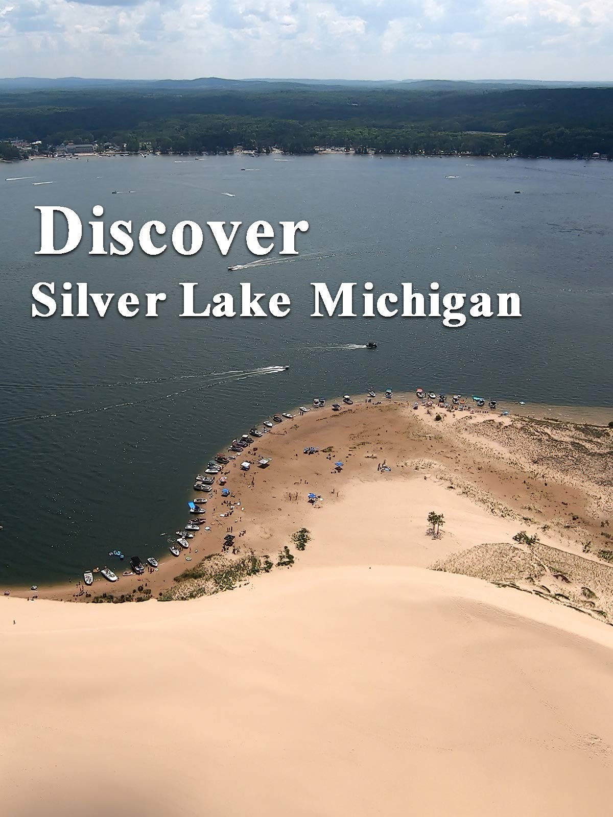 Discover Silver Lake Michigan