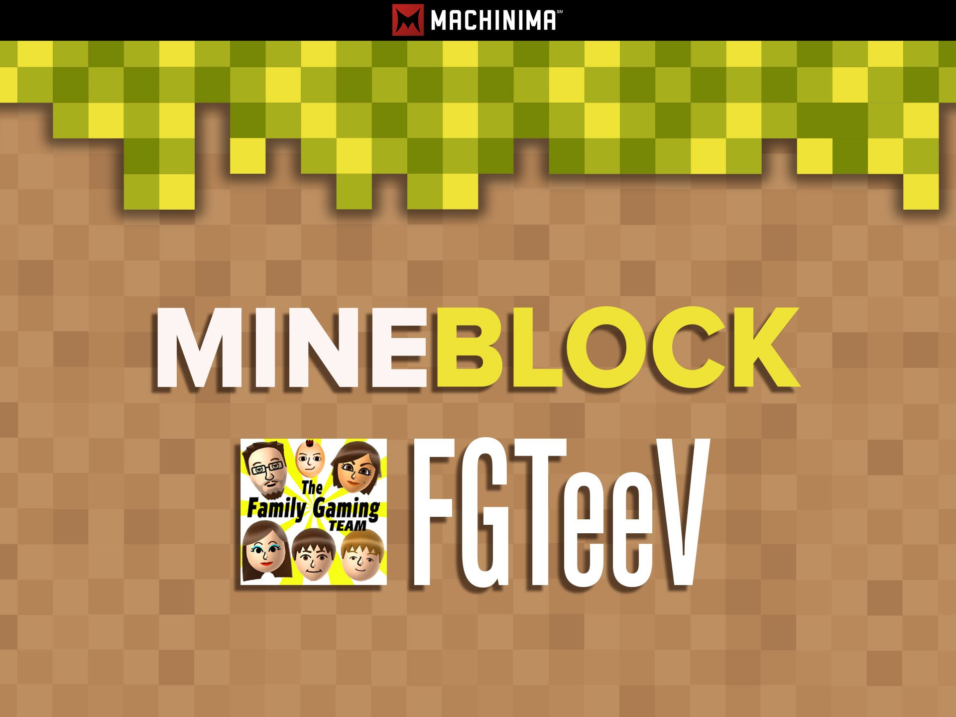 Mine Block: FGTeeV