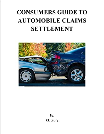 Consumers Guide To Automobile Claims Settlement