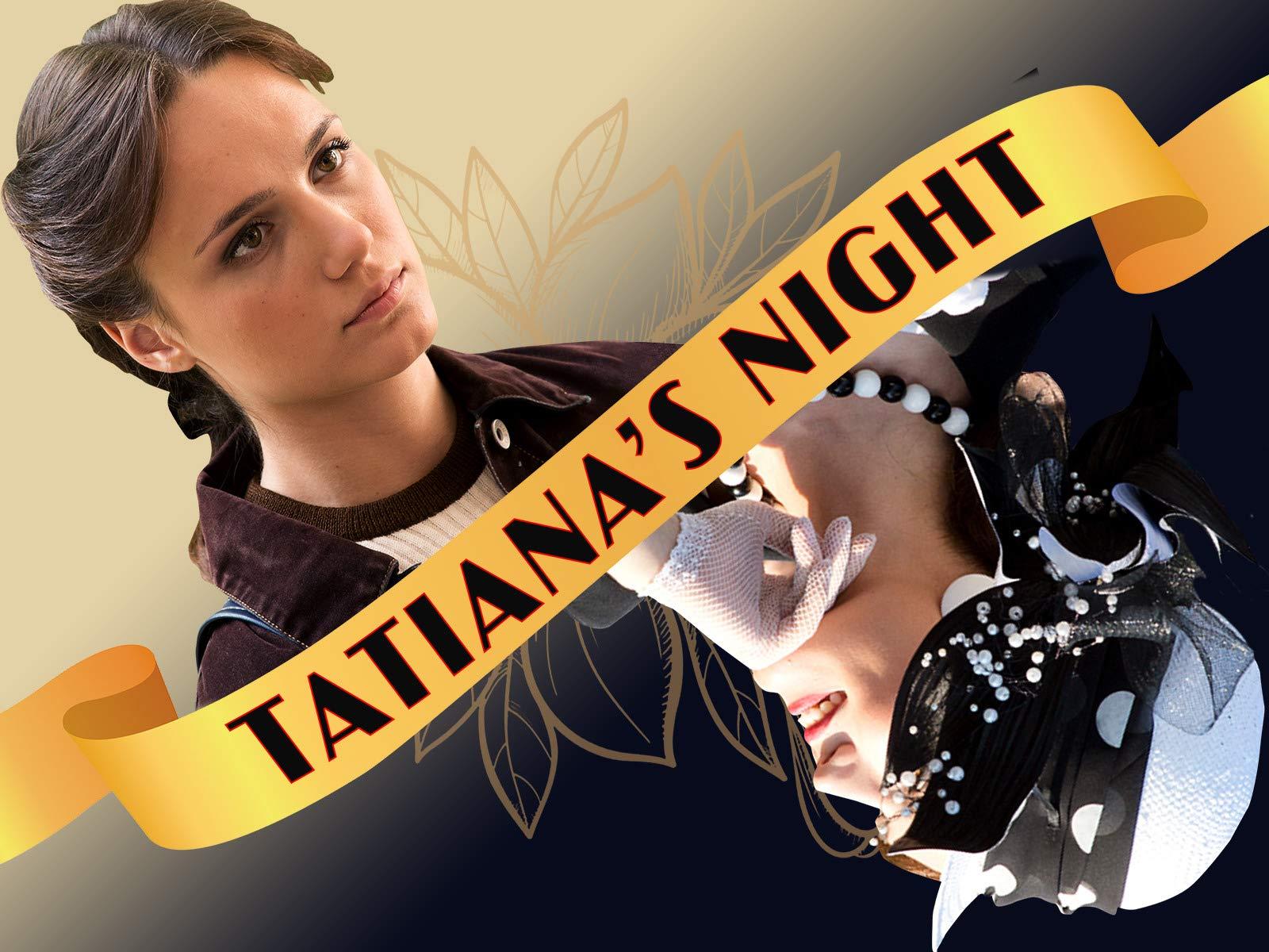 Tatiana's Night