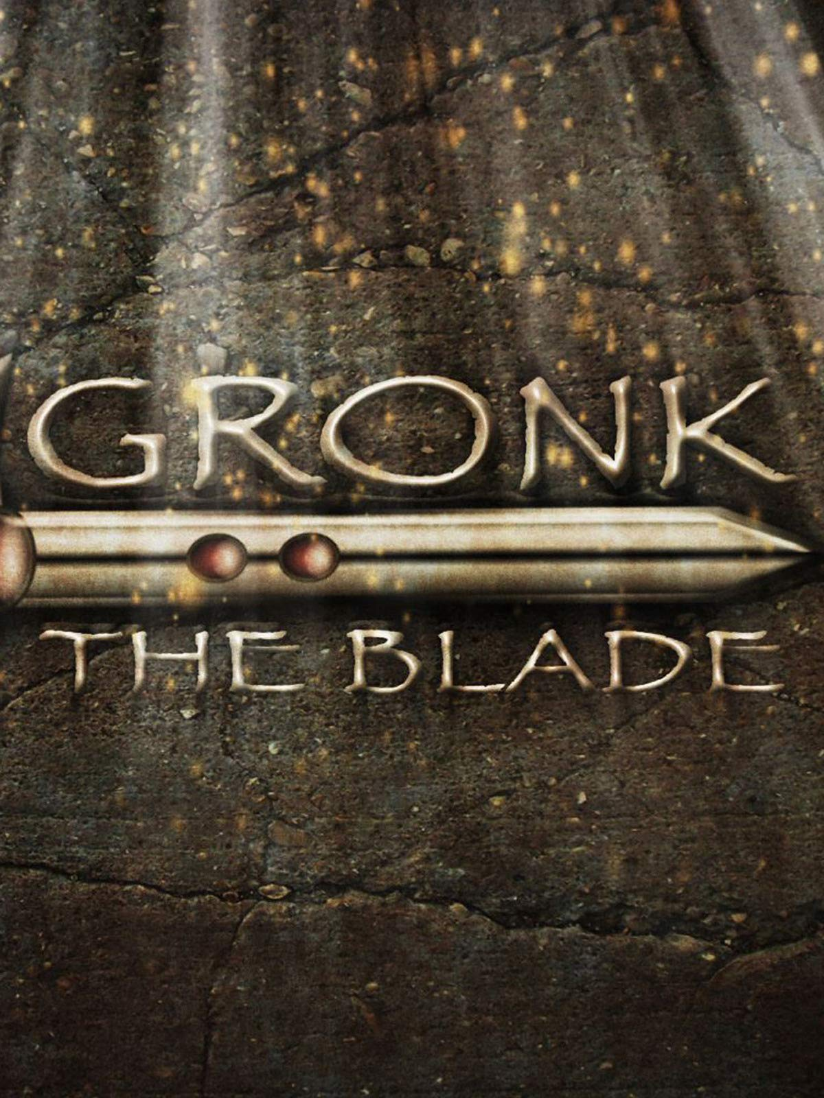 Gronk, the Blade on Amazon Prime Instant Video UK