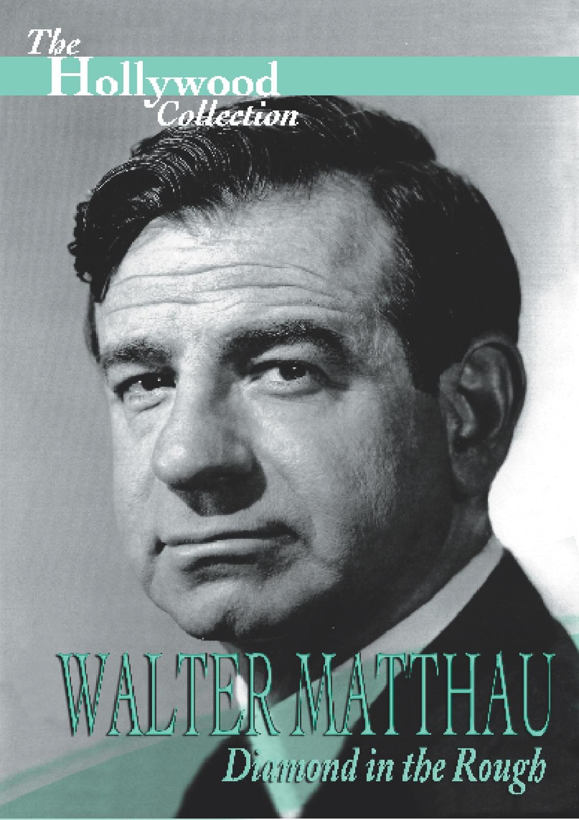 The Hollywood Collection: Walter Matthau Diamond in the Rough