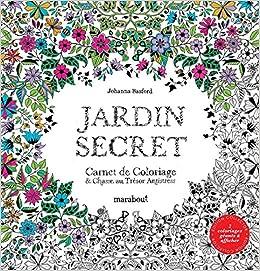 Jardin secret carnet de coloriage et chasse au tr sor for Buy secret jardin