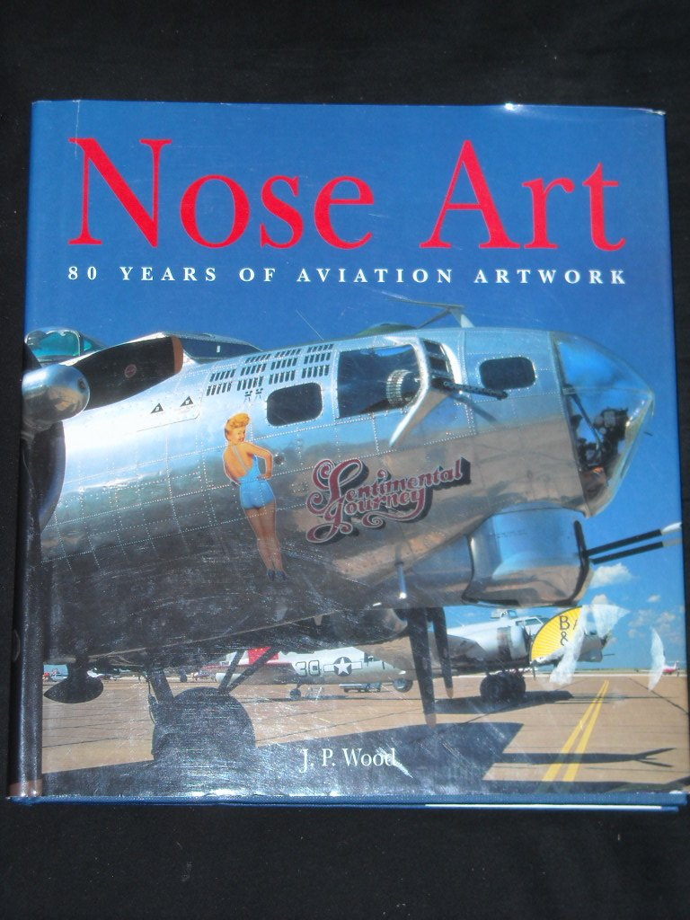 Nose Art 80 Years of Aviation B 17 Nose Art Name Directory