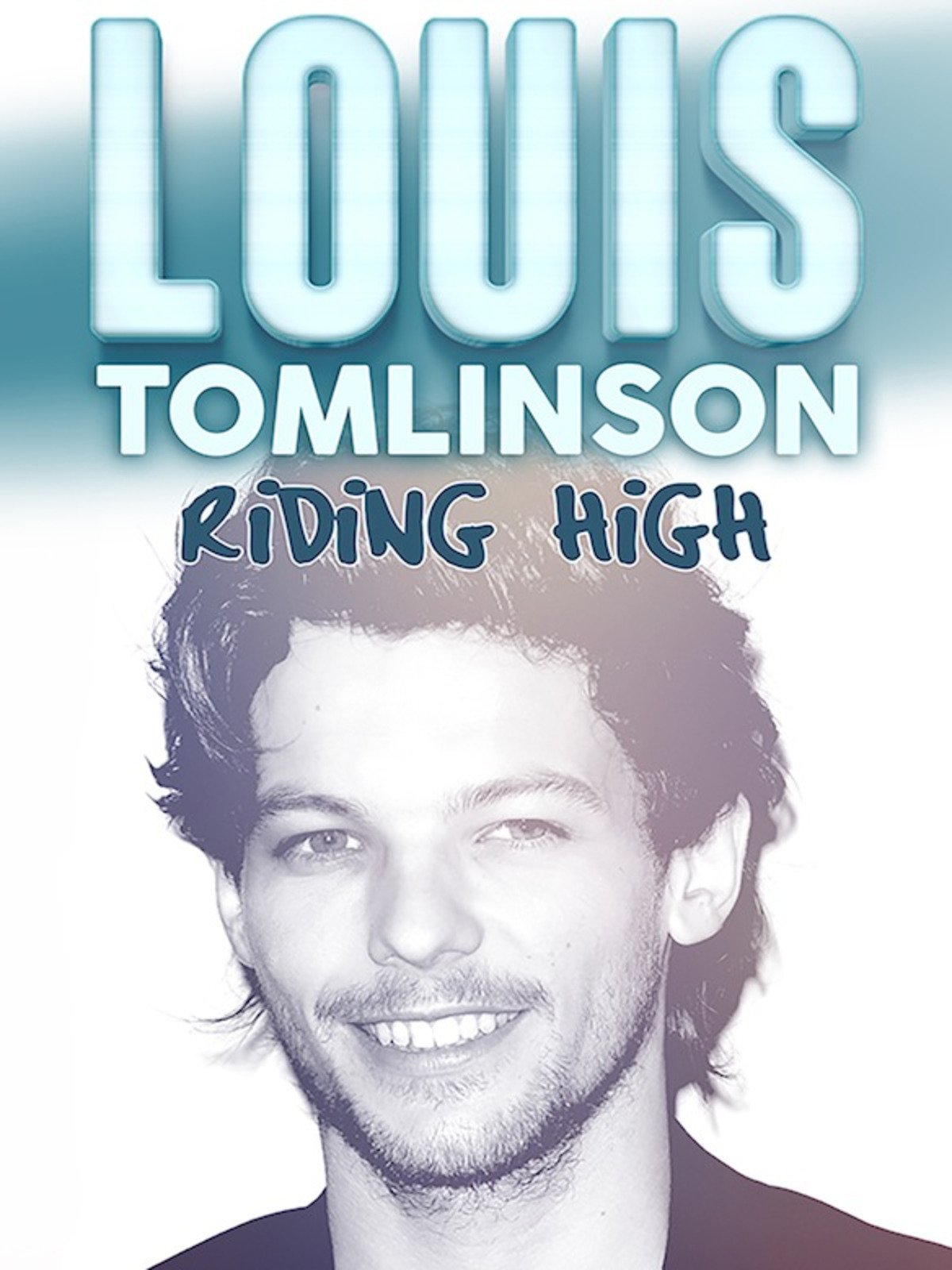 Louis Tomlinson: Riding High