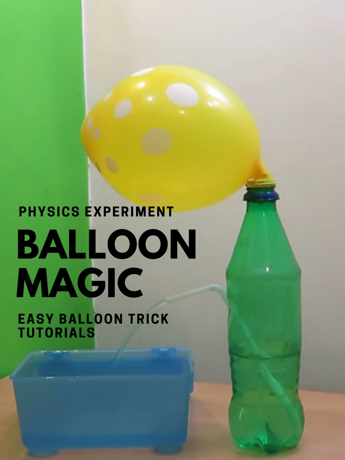 Balloon Magic (Physics Experiment)