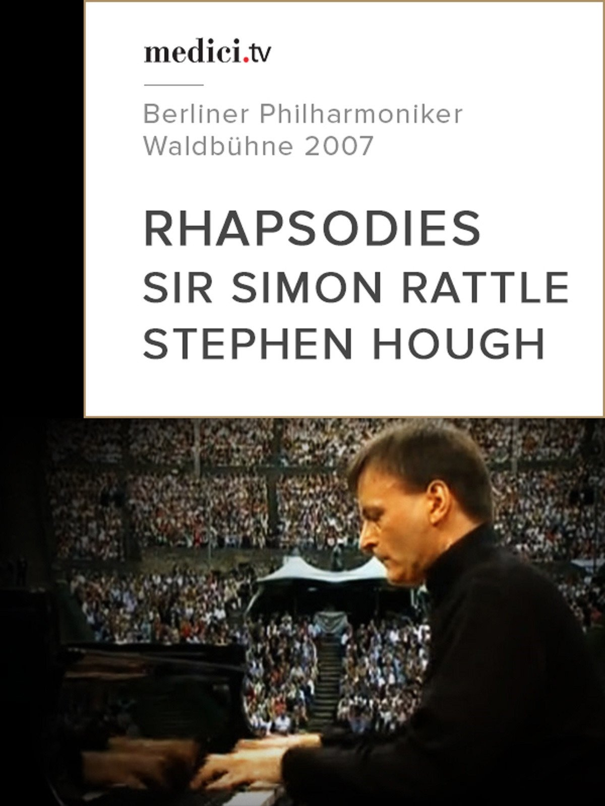 Rhapsodies, Sir Simon Rattle and Stephen Hough