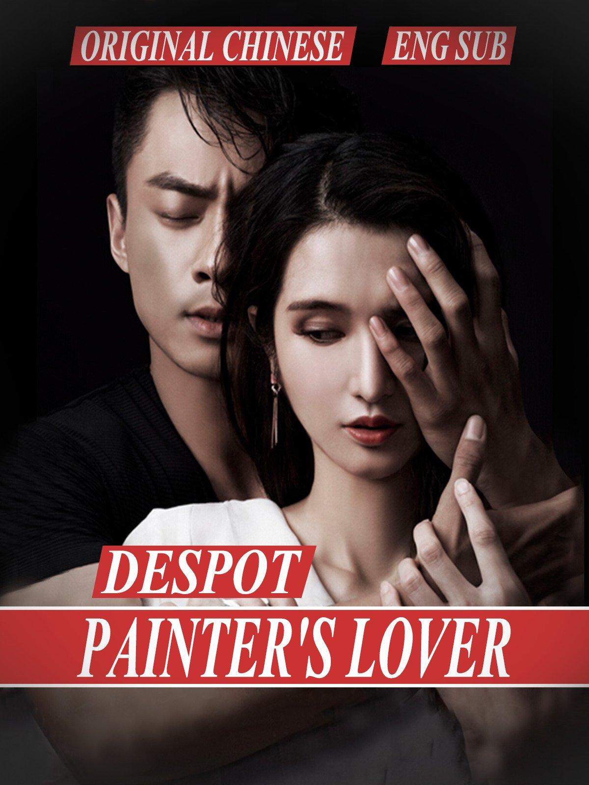 Despot painter's lover [Eng Sub] original Chinese on Amazon Prime Video UK