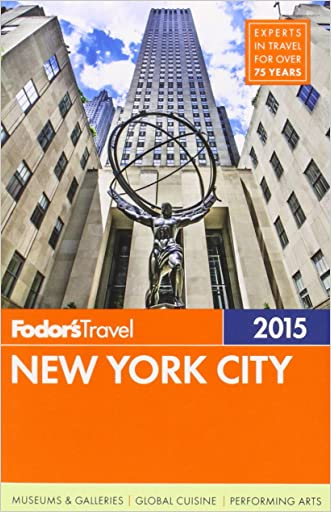 Fodor's New York City 2015 (Full-color Travel Guide) written by Fodor%27s