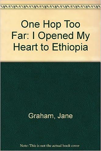 One Hop Too Far: I Opened My Heart to Ethiopia