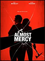 Almost Mercy [HD]