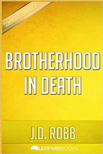 Brotherhood in Death: In Death by J.D. Robb written by Leopard Books