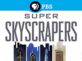 Super Skyscrapers Season 1