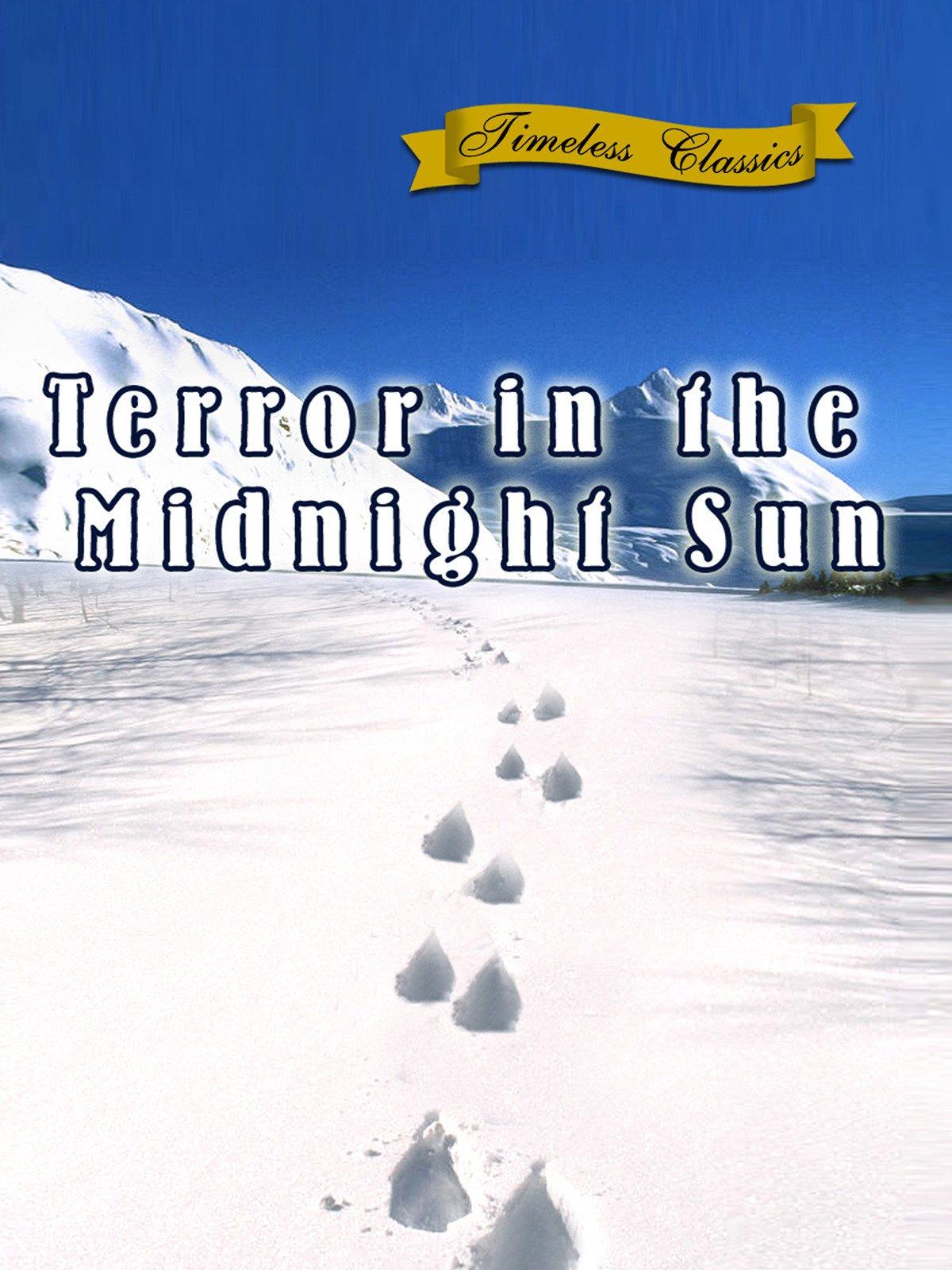 Terror in the Midnight Sun - 1958 - Remastered Edition on Amazon Prime Video UK
