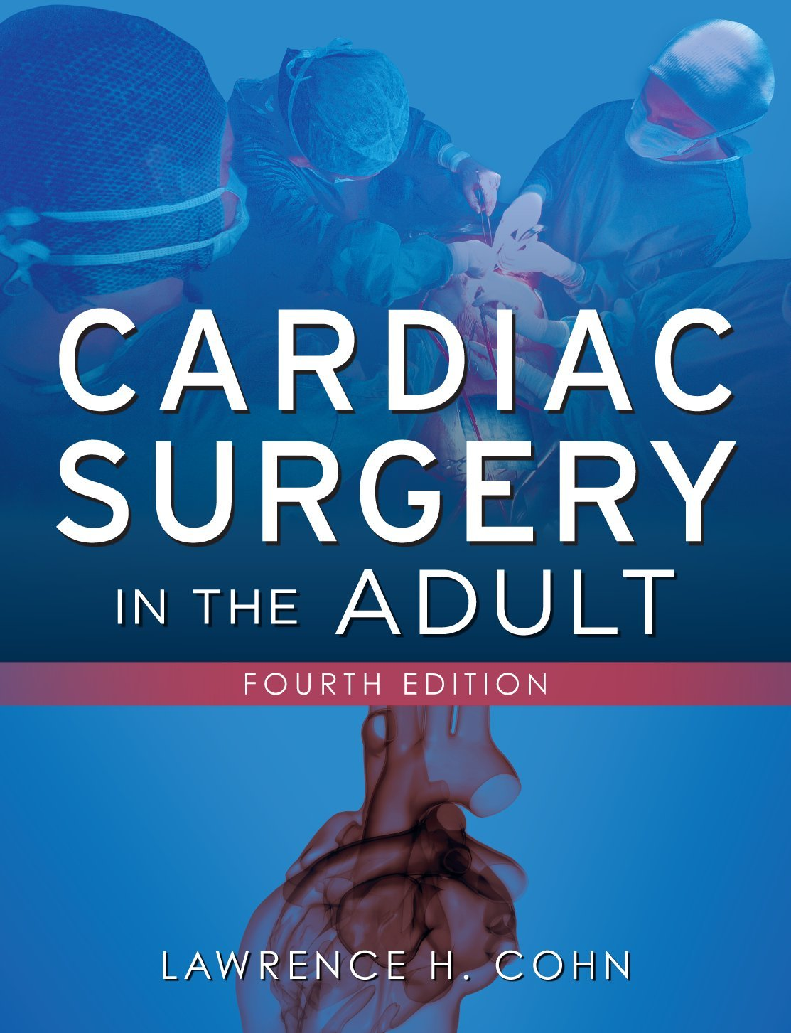 cardiac surgery in the adults cohn