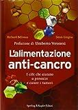 L'alimentazione anti-cancro