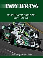 Bobby Rahal Explains Indy Car Racing