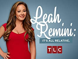 Leah Remini It's All Relative Season 2