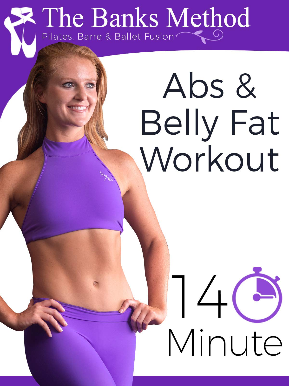14 Minute Abs and Belly Fat Workout | The Banks Method: Pilates, Barre, and Ballet Fusion