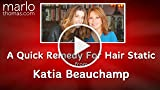 A Quick Remedy For Hair Static, from Katia Beauchamp